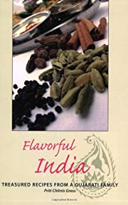 Flavorful India: Treasured Recipes from a…