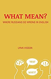 What Mean?: Where Russians Go Wrong in…