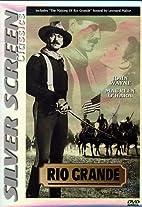 Rio Grande [1950 film] by John Ford