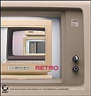 Digital Retro: The Evolution and Design of…