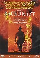 Backdraft [1991 film] by Ron Howard