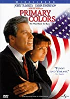 Primary Colors [1998 film] by Mike Nichols