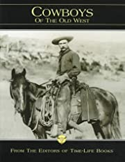 Cowboys of the Old West (The Old West, Vol…