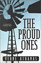 The Proud Ones by Verne Athanas