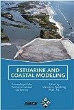 Estuarine and coastal modeling : proceedings of the tenth international conference, November 5-7, 2007, Newport, Rhode Island / sponsored by University of Rhode Island ; edited by Malcolm L. Spaulding