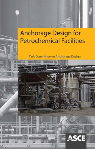 PDF] Anchorage Design for Petrochemical Facilities   Free eBooks