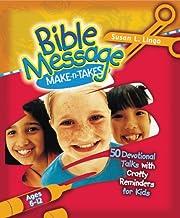 Bible Message Make-n-Takes: 50 Devotional…