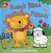 Baby's Bible Friends (Baby Blessings) de…