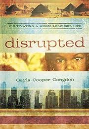 Disrupted av Gayla Congdon