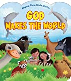 God Makes the World (Rhyme Time Bible…