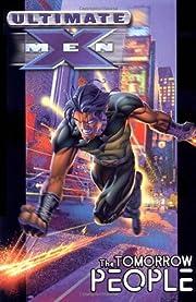 Ultimate X-Men Vol. 1: The Tomorrow People…