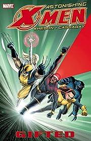 Astonishing X-Men, Vol. 1: Gifted af Joss…