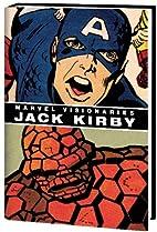 Marvel Visionaries: Jack Kirby, Vol. 1 by…