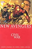 New Avengers Vol. 5: Civil War, Brian Michael Bendis