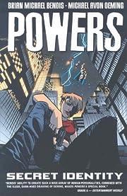 Powers Vol. 11: Secret Identity af Brian…