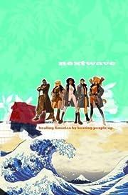 Nextwave: Agents of H.A.T.E., Vol. 1: This…
