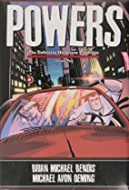 Powers: The Definitive Hardcover Collection,…