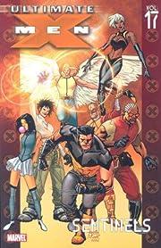 Ultimate X-Men, Vol. 17: Sentinels av Robert…