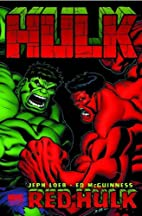 Hulk, Vol. 1: Red Hulk (v. 1) by Jeph Loeb