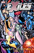 Exiles Ultimate Collection - Book 1 by Judd…