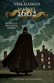 Marvel 1602 af Neil Gaiman