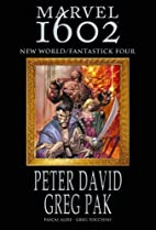 Marvel 1602: New World / Fantastick Four by…