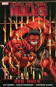 Hulk: Fall of the Hulks - Red Hulk…