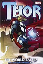 Thor: The World Eaters by Matt Fraction