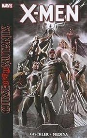 X-Men: Curse of the Mutants door Victor…