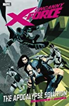 Uncanny X-Force, Volume 1: The Apocalypse…