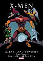 Marvel Masterworks, Volume 035: The X-Men…