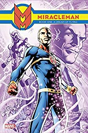 Miracleman Book 1: A Dream of Flying af Alan…