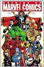 Origins of Marvel Comics by Fred Van Lente