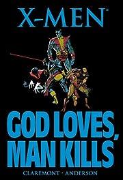X-Men: God Loves, Man Kills de Chris…