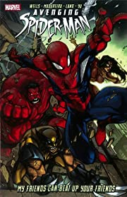 Avenging Spider-Man: My Friends Can Beat Up…