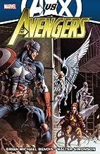 Avengers, Vol. 4 by Brian Michael Bendis