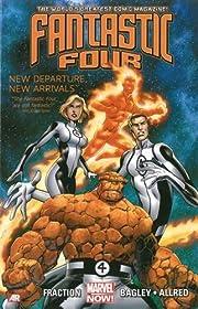 Fantastic Four, Vol. 1: New Departure, New…