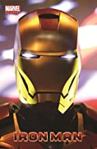 Marvel Universe Iron Man by Fred Van Lente