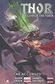 Thor: God of Thunder Volume 3: The Accursed…