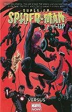 Superior Spider-Man Team-Up Volume 1: Versus…