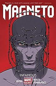 Magneto Volume 1: Infamous – tekijä:…