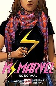 Ms. Marvel. 1, No normal av G. Willow Wilson