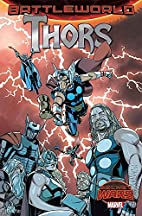 Thors (Secret Wars: Battleworld) by Jason…