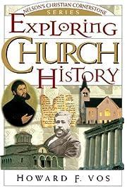 Exploring Church History: Nelson's…