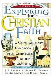 Exploring the Christian Faith: Nelson's…