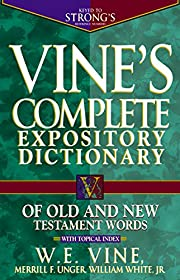 Vine's Complete Expository Dictionary of Old…
