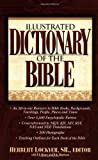 Illustrated Dictionary of the Bible.