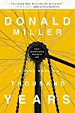 A million miles in a thousand years : what I learned while editing my life / Donald Miller