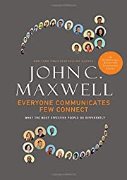 Everyone Communicates, Few Connect: What the…