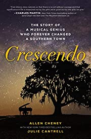 Crescendo: The Story of a Musical Genius Who…